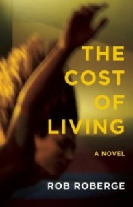the-cost-of-living-rob-roberge-194x300